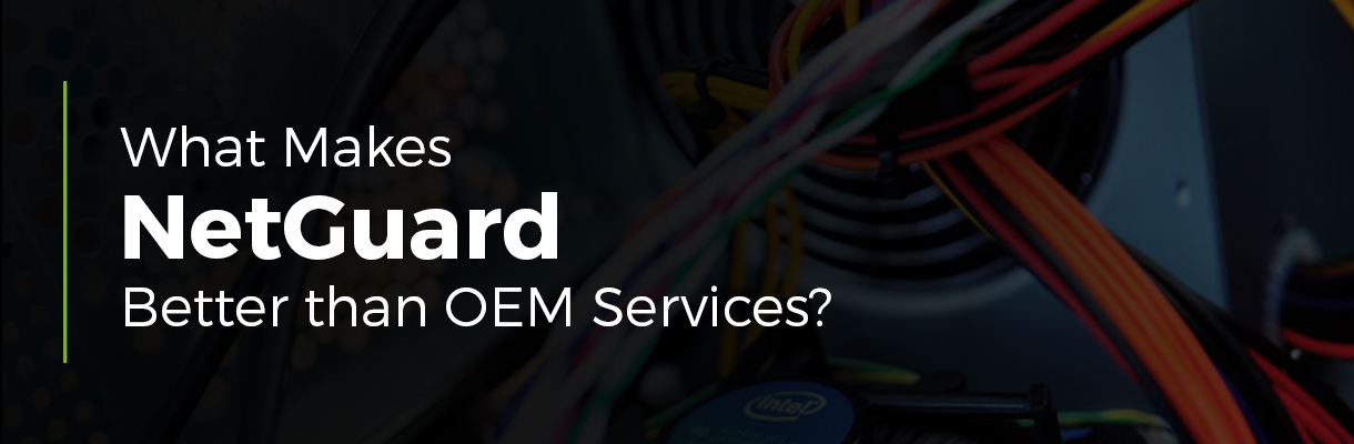 What Makes NetGuard Better than OEM Services?
