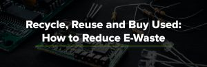 Recycled E-Waste