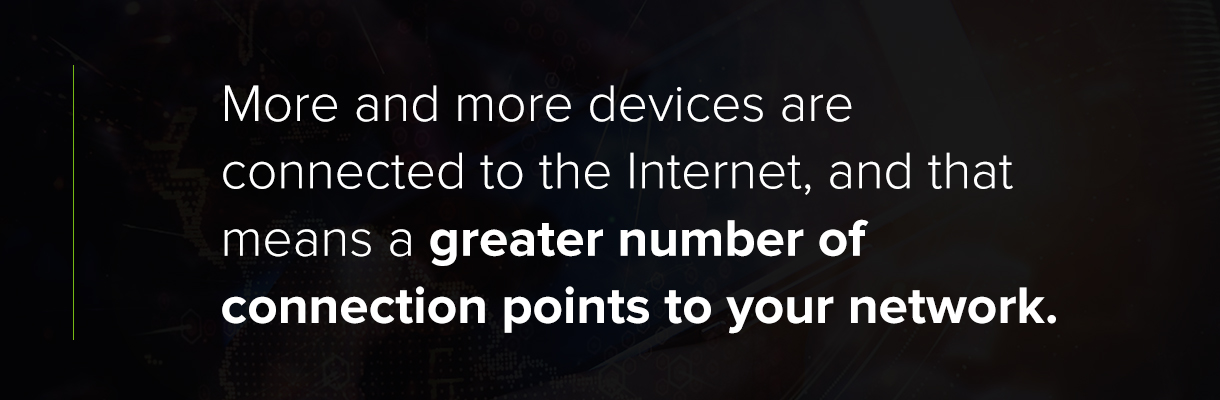 More and more devices are connected to the internet