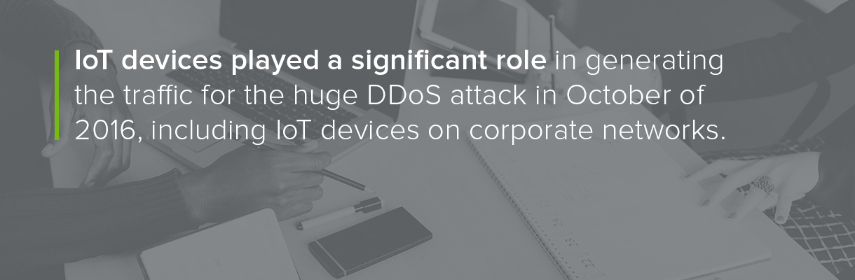 IoT played a role in October 2016's DDoS attack