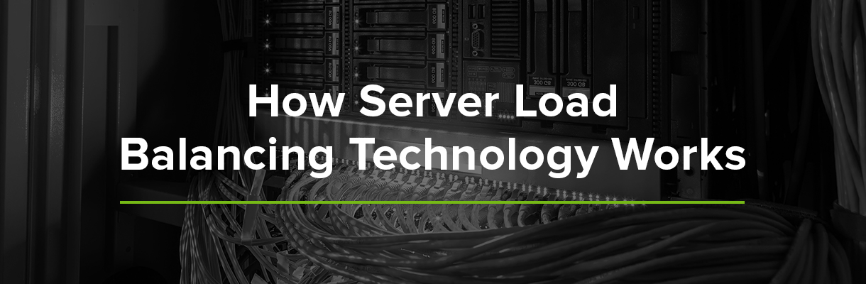 How Server Load Balancing Technology Works