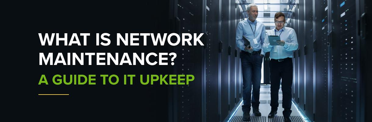 What Is Network Maintenance