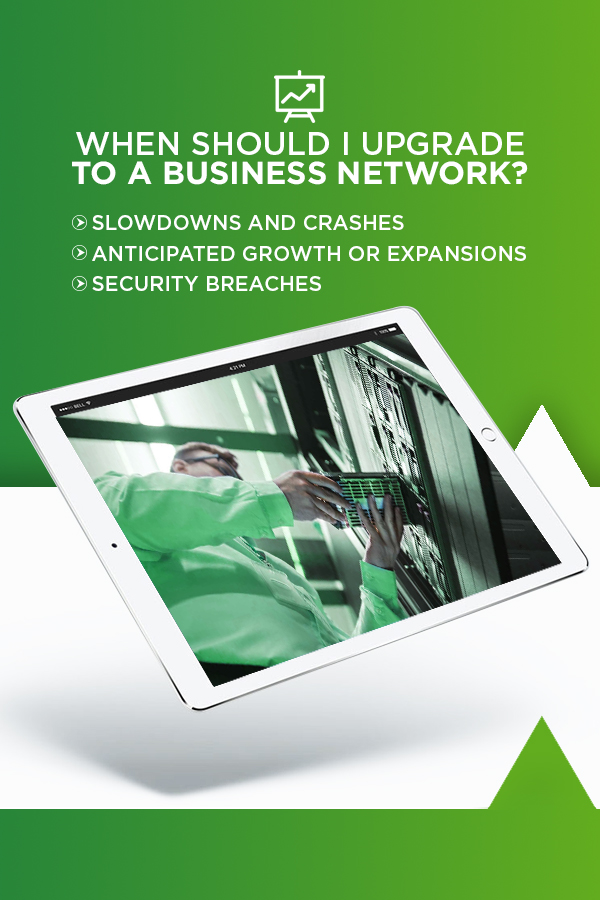 When to Upgrade to a Business Network